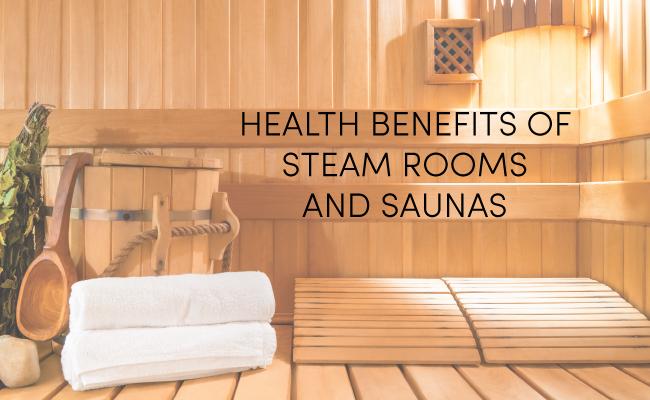 The Benefits Sauna Steam Baths Offer